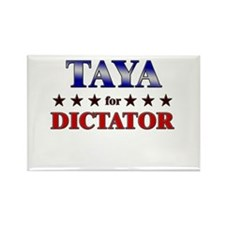 TAYA for dictator Rectangle Magnet