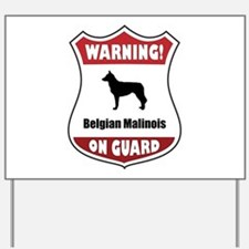 Malinois On Guard Yard Sign
