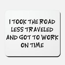 Road Less Traveled Mousepad