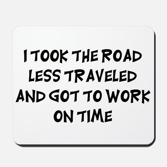 Road Less Traveled Mousepad