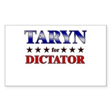 TARYN for dictator Rectangle Decal