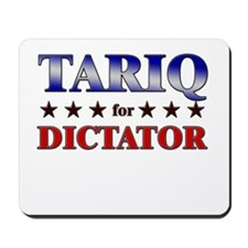 TARIQ for dictator Mousepad
