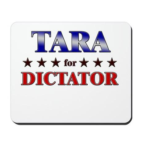 TARA for dictator Mousepad