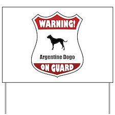 Dogo On Guard Yard Sign