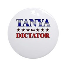TANYA for dictator Ornament (Round)