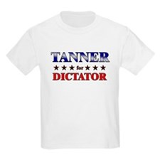 TANNER for dictator T-Shirt
