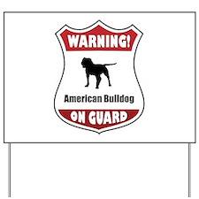 Bulldog On Guard Yard Sign