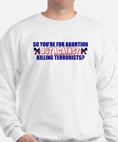 """""""For Abortion But Against Killing Terrorists?"""""""