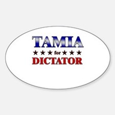 TAMIA for dictator Oval Decal