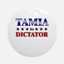 TAMIA for dictator Ornament (Round)