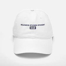 RELIGIOUS STUDIES STUDENT Dad Baseball Baseball Cap