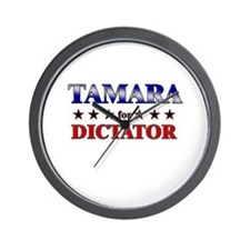 TAMARA for dictator Wall Clock