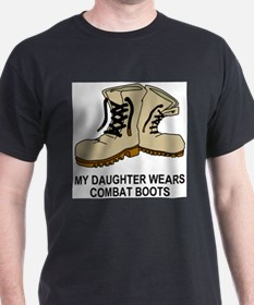 Combat-Boots-My-Daughter.gif T-Shirt