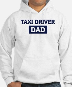 TAXI DRIVER Dad Hoodie