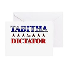 TABITHA for dictator Greeting Card