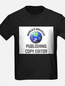 World's Greatest PUBLISHING COPY EDITOR T