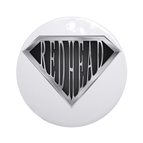SuperRedhead(metal) Ornament (Round)