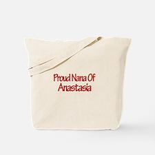 Proud Nana of Anastasia Tote Bag