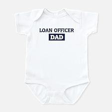 LOAN OFFICER Dad Infant Bodysuit
