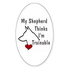 My Shepherd Thinks... Decal