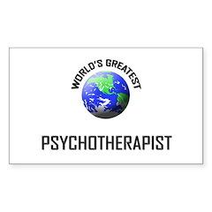 World's Greatest PSYCHOTHERAPIST Sticker (Rectangu