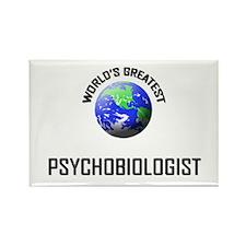 World's Greatest PSYCHOBIOLOGIST Rectangle Magnet