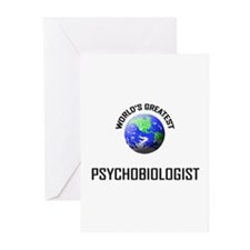 World's Greatest PSYCHOBIOLOGIST Greeting Cards (P