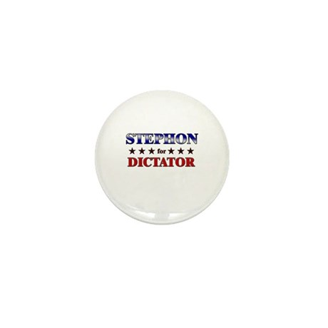 STEPHON for dictator Mini Button