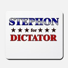 STEPHON for dictator Mousepad