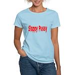 Sloppy Pussy Women's Light T-Shirt