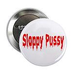 Sloppy Pussy 2.25