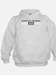 AEROSPACE ENGINEER Dad Hoodie