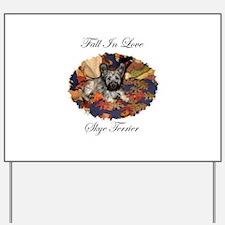 Skye Terrier - Fall In Love Yard Sign