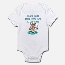 I HAVE LUNGS AND I KNOW HOW T Infant Bodysuit
