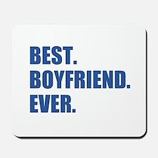 Dark Blue Best Boyfriend Ever Mousepad