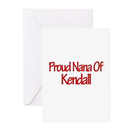 Proud Nana of Kendall Greeting Cards (Pk of 10)