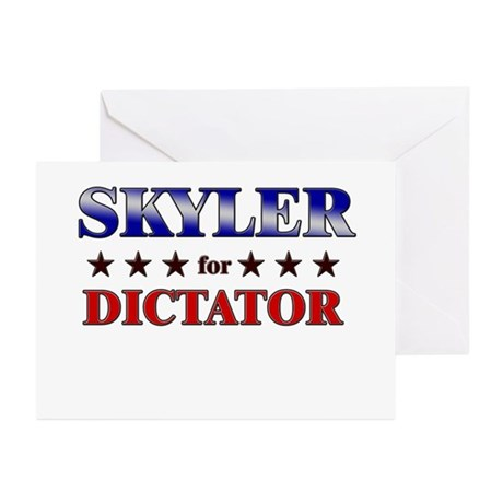 SKYLER for dictator Greeting Cards (Pk of 20)