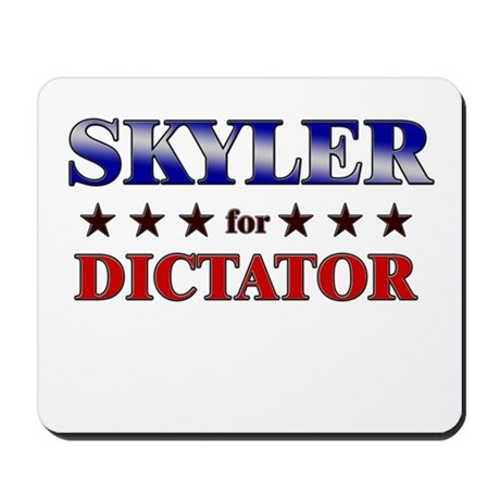 SKYLER for dictator Mousepad