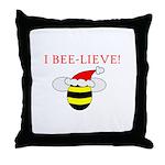 I BEE-LIEVE Throw Pillow