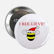 """I BEE-LIEVE 2.25"""" Button"""