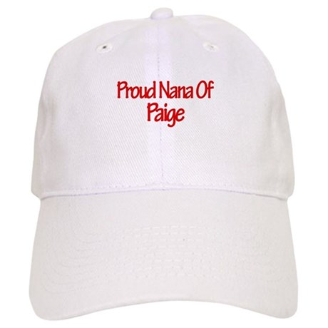 Proud Nana of Paige Cap