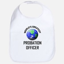 World's Greatest PROBATION OFFICER Bib