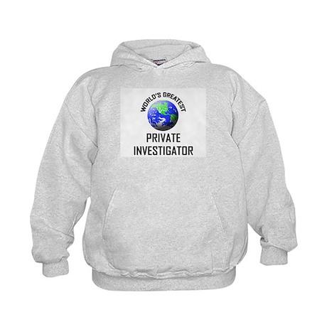 World's Greatest PRIVATE INVESTIGATOR Kids Hoodie