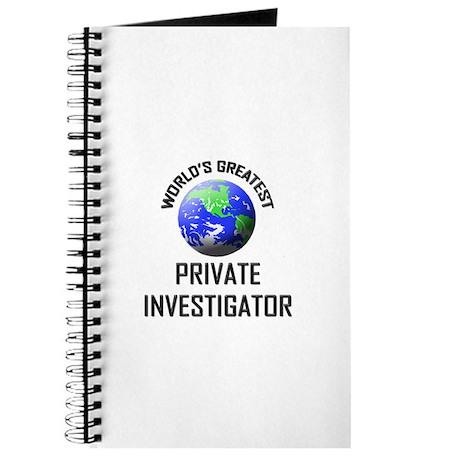 World's Greatest PRIVATE INVESTIGATOR Journal