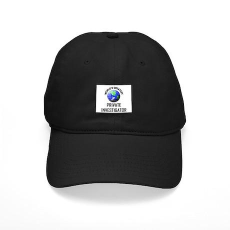 World's Greatest PRIVATE INVESTIGATOR Black Cap
