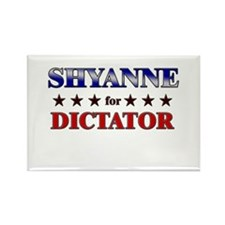 SHYANNE for dictator Rectangle Magnet