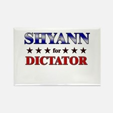 SHYANN for dictator Rectangle Magnet
