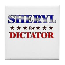 SHERYL for dictator Tile Coaster
