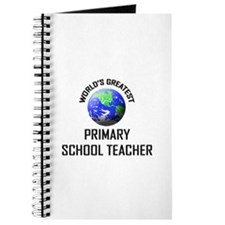 World's Greatest PRIMARY SCHOOL TEACHER Journal