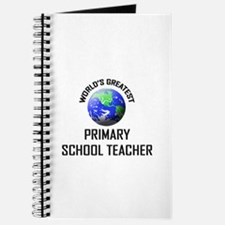 World's Greatest PRIMARY SCHOOL TEACHER Journal